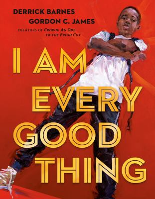 """Cover for """"I Am Every Good Thing"""""""