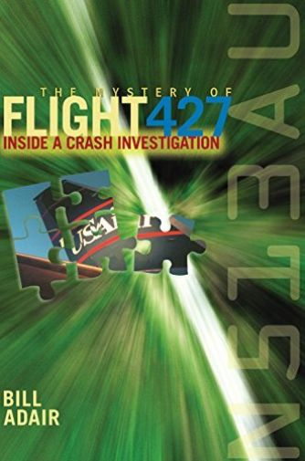 """Cover for """"The Mystery of Flight 427: Inside a Crash Investigation"""""""
