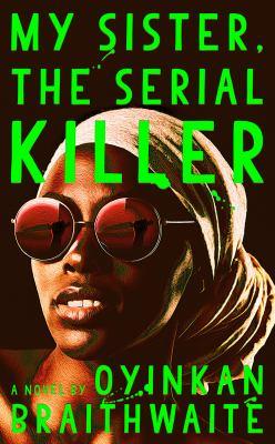 "Cover for ""My Sister, The Serial Killer"""