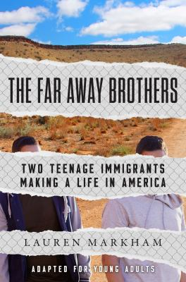 """Cover for """"The Far Away Brothers: Two Teenage Immigrants Making a Life in America"""""""