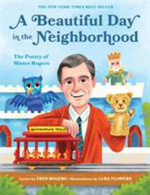 """Cover for """"A Beautiful Day in the Neighborhood: The poetry of Mister Rogers"""""""