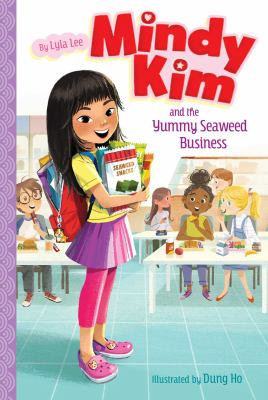 """Cover for """"Mindy Kim and the Yummy Seaweed Business"""""""