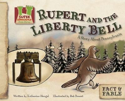 """Cover for """"Rupert and the Liberty Bell: A Story About Pennsylvania"""""""