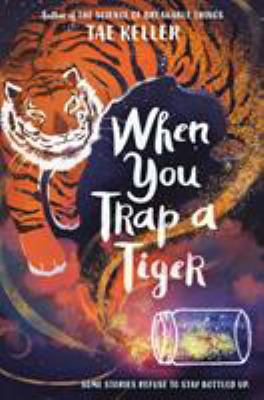 """Cover for """"When You Trap a Tiger"""""""