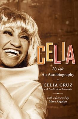 """Cover for """"Celia: My Life"""""""